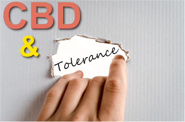 Can CBD build Tolerance